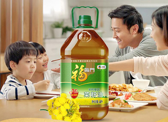 福臨門壓榨濃香菜籽油價格是多少,營養健康源自天然