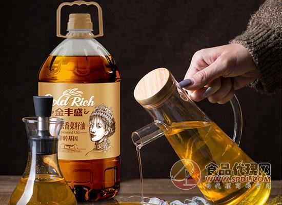 金丰盛压榨纯菜籽油多少钱,每一滴油都是精华