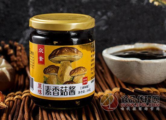 众素素香菇酱价格,立体的鲜香包裹每一个细胞