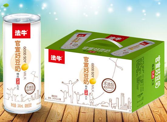 法牛官宣好豆奶饮品,新品包装上市来袭,亮相各大市场
